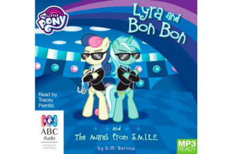 Lyra And Bon Bon And The Mares From S.M.I.L.E.