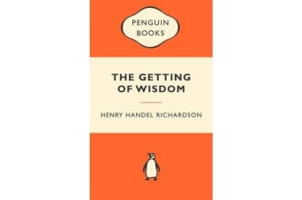 The Getting Of Wisdom - Popular Penguins