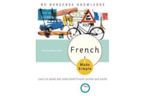 French Made Simple - Learn to Speak and Understand French Quickly and Easily