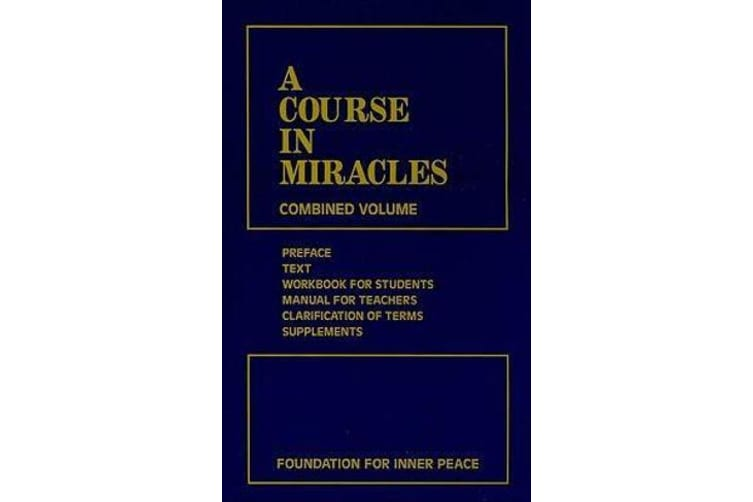 A Course in Miracles - Combined Volume