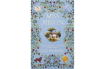 Miss Austen - the #1 bestseller and one of the best novels of 2020 according to the Times, Observer, Stylist and more