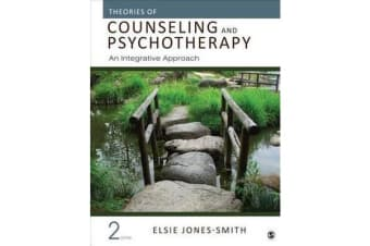 Theories of Counseling and Psychotherapy - An Integrative Approach