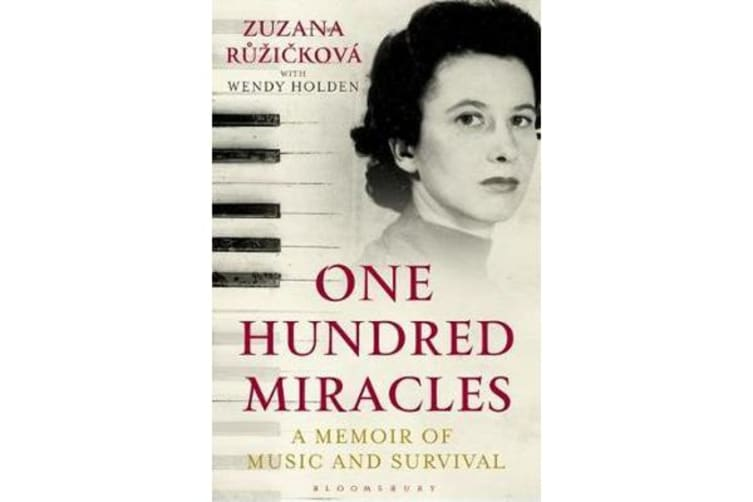 One Hundred Miracles - A Memoir of Music and Survival