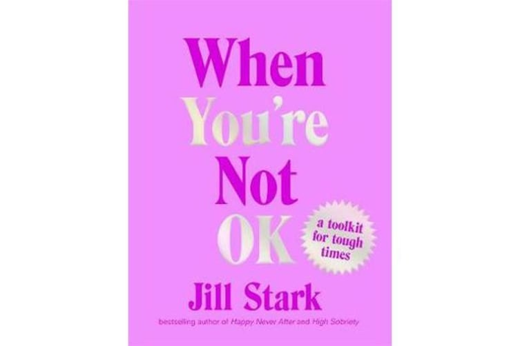 When You're Not OK - A toolkit for tough times