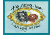 Hairy Maclary And Friends - 4 More Lynley Dodd Stories