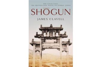 Shogun - The First Novel of the Asian saga
