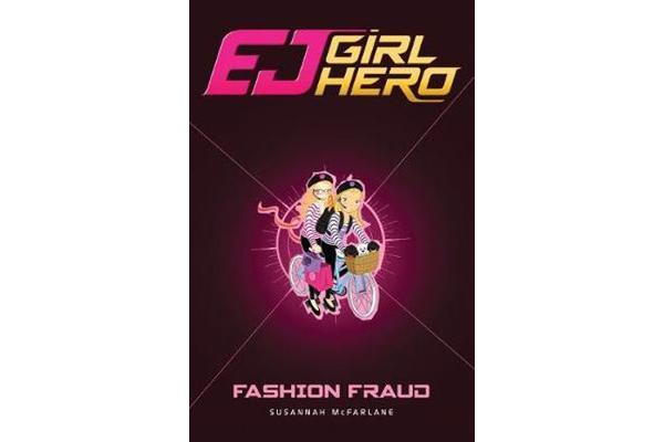 EJ Girl Hero #13 - Fashion Fraud