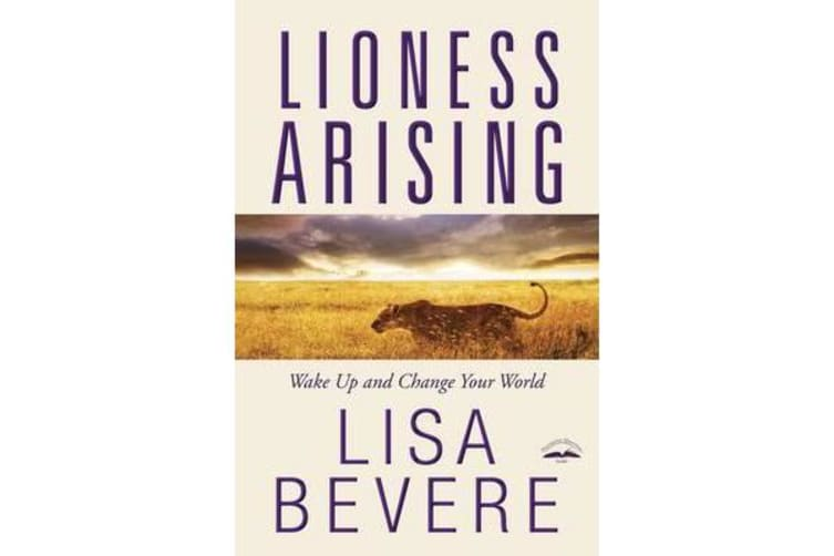 Lioness Arising - Wake up and Change your World