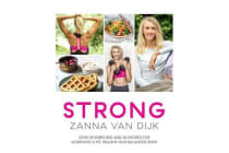 STRONG - Over 80 Exercises and 40 Recipes For Achieving A Fit, Healthy and Balanced Body