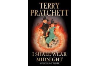 I Shall Wear Midnight - (Discworld Novel 38)