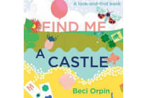 Find Me A Castle - A Look-And-Find Book
