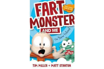 Fart Monster and Me - The New School (Book 2)