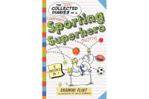 The Collected Diaries of a Sporting Superhero - Five Stories in One!