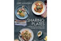 Sharing Plates - For Brunch, Lunch and Dinner with Friends