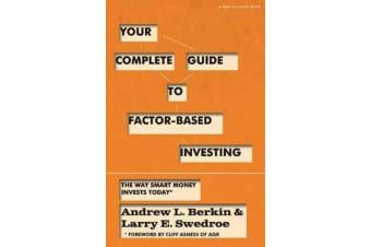 Your Complete Guide to Factor-Based Investing - The Way Smart Money Invests Today