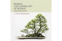 Penjing - the Chinese Art of Bonsai