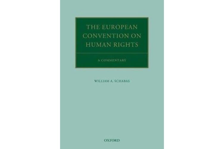 The European Convention on Human Rights - A Commentary