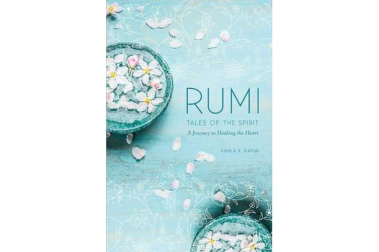 Rumi - Tales of the Spirit