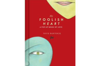 My Foolish Heart - A Pop-Up Book of Love