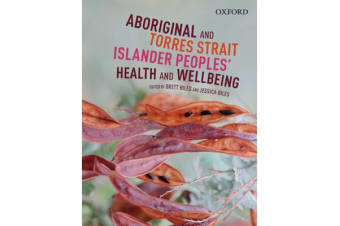 Aboriginal and Torres Strait Islander - Peoples' Health & Wellbeing