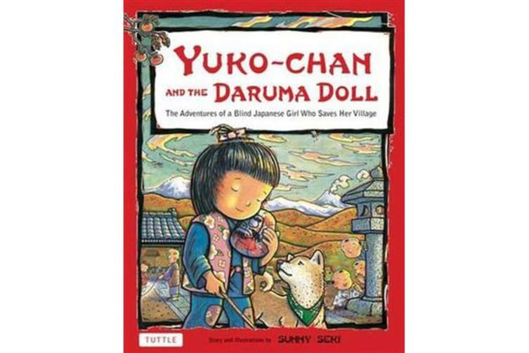 Yuko-Chan and the Daruma Doll - The Adventures of a Blind Japanese Girl Who Saves Her Village