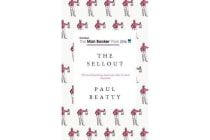 The Sellout - WINNER OF THE MAN BOOKER PRIZE 2016