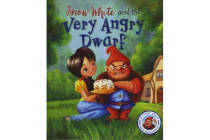 Fairytales Gone Wrong: Snow White and the Very Angry Dwarf - A story about anger management