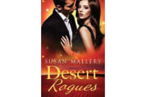 Desert Rogues - The Sheikh's Kidnapped Bride/The Sheikh's Arranged Marriage/The Sheikh's Secret Bride: Volume 1