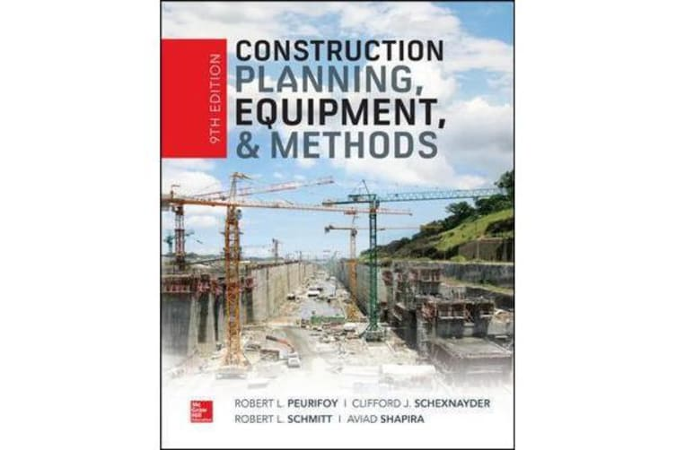 Construction Planning, Equipment, and Methods, Ninth Edition