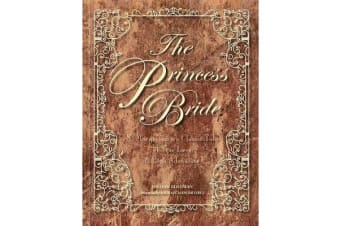 The Princess Bride - S. Morgenstern's Classic Tale of True Love and High Adventure