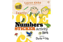 Charlie and Lola - Exactly One Numbers Sticker Activity Book
