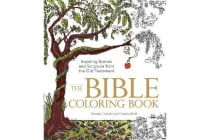 The Bible Coloring Book - Inspiring Scenes and Scripture from the Old Testament
