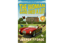 The Woman Who Died a Lot - Thursday Next Book 7