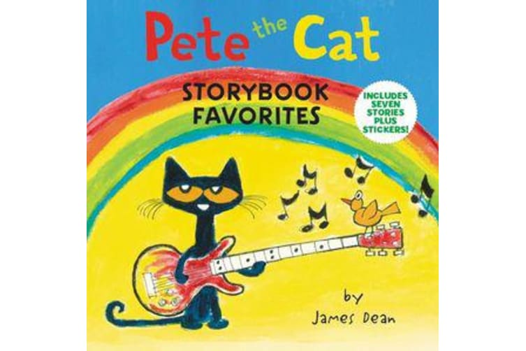 Pete the Cat Storybook Favorites - Includes 7 Stories Plus Stickers!