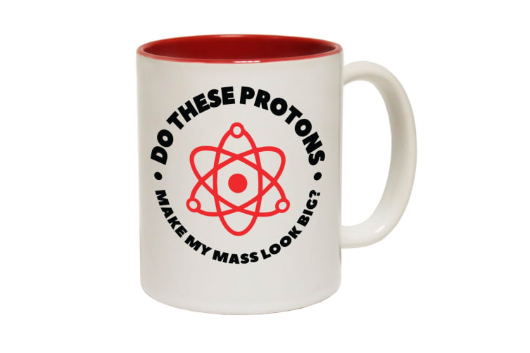 123T Funny Mugs - Do These Protons Make Mass - Red Coffee Cup