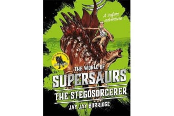 Supersaurs 2 - The Stegosorcerer