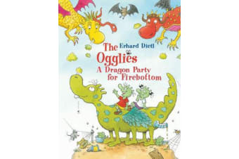 The Ogglies - A Dragon Party for Firebottom