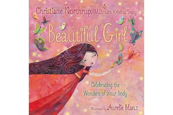 Beautiful Girl - Celebrating the Wonders of Your Body