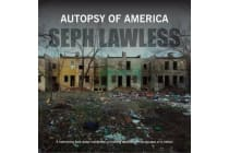 Autopsy of America - The Death of a Nation