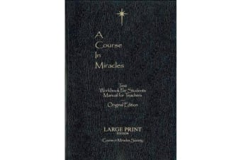 Course in Miracles - Large Print Edition - Original Edition Large Print