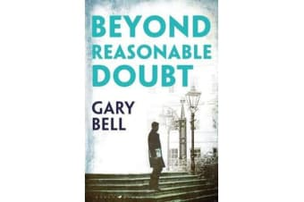 Beyond Reasonable Doubt - The start of a thrilling new legal series