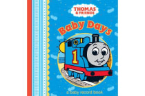 Thomas and Friends Baby Days - A Baby Record Book