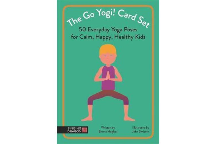 The Go Yogi! Card Set - 50 Everyday Yoga Poses for Calm, Happy, Healthy Kids