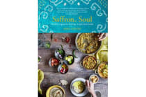 Saffron Soul - Healthy, vegetarian heritage recipes from India