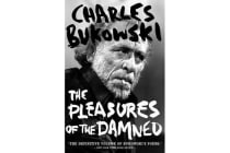 The Pleasures of the Damned - Selected Poems 1951-1993
