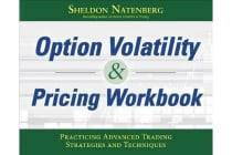 Option Volatility & Pricing Workbook - Practicing Advanced Trading Strategies and Techniques