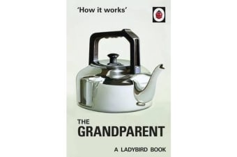 How it Works - The Grandparent