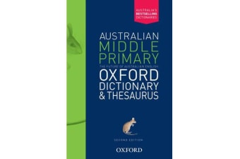 Australian Middle Primary Oxford Dictionary & Thesaurus Second Edition