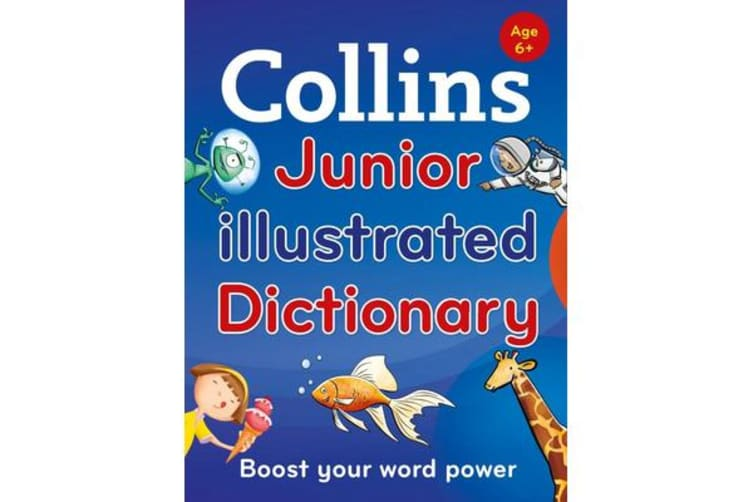 Collins Junior Illustrated Dictionary - Boost Your Word Power, for Age 6+