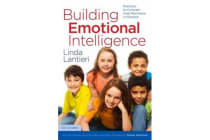 Building Emotional Intelligence - Practices to Cultivate Inner Resilience in Children